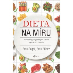 Segal, E., Elinav, E.: Dieta na míru