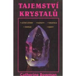 Bowman, C.: Tajemství krystalů