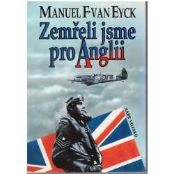 Eyck, van, M. F.: zemřeli jsme pro Anglii