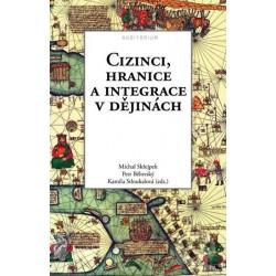 Kol.: Cizinci, hranice a integrace v dějinách