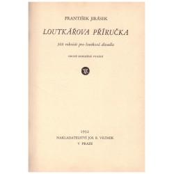 Jirásek, F.: Loutkářova příručka. 360 rekvisit pro loutková divadla