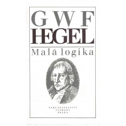 Hegel, G. W. F.: Malá logika