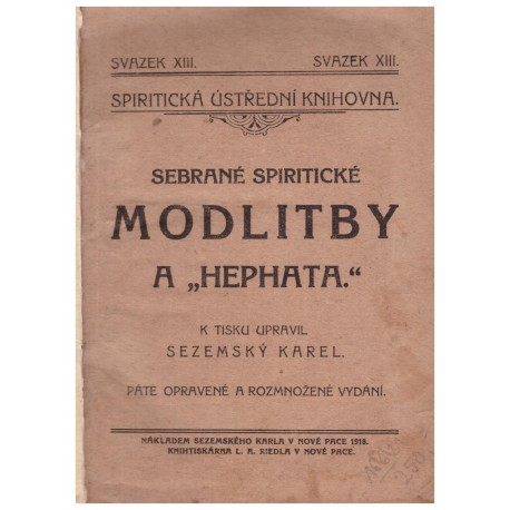 Sezemský, K.: Sebrané spiritistické modlitby a Hephata
