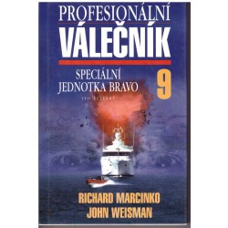 Marcinko, R., Weisman, J.: Proesionální válečník 9