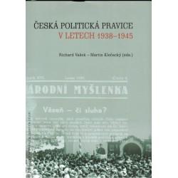 Vašek, R., Klečacký, M.: Česká politická pravice v letech 1938-1945