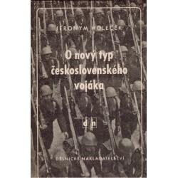 Holeček, J.: O nový typ československého vojáka