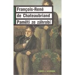 Chateaubriand, F.-R. de: Paměti ze záhrobí
