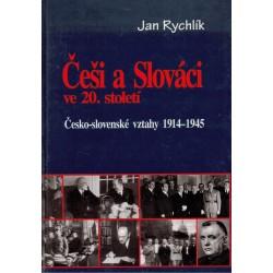 Rychlík, J.: Češi a Slováci ve 20. století