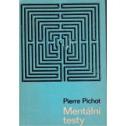 Pichot, P.: Mentální testy
