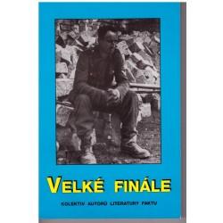 Kolektiv autorů literatury faktu: Velké finále