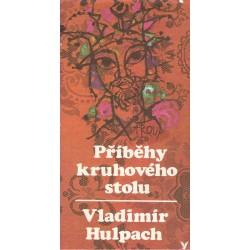 Hulpach, V.: Příběhy kruhového stolu