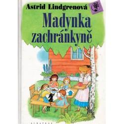 Lindgrenová, A.: Madynka zachránkyně