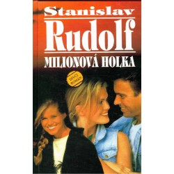 Rudolf, S.: Milionová holka
