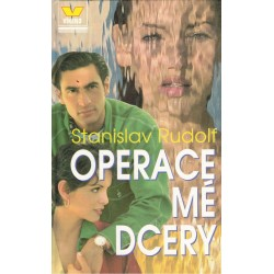 Rudolf, S.: Operace mé dcery