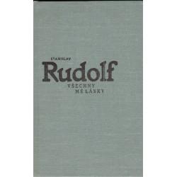 Rudolf, S.: Všechny mé lásky