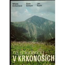 Einhornová, M., Einhorn, E., Suchl, J.: Na shledanou v Krkonoších