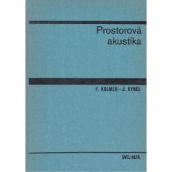 Kolmer, F., Kyncl, J.: Prostorová akustika