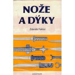 Faktor, Z.: Nože a dýky