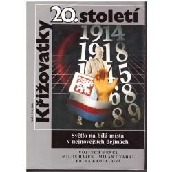 Mencl, V., Hájek, M., Otáhal, M., Kadlecová, E.: Křižovatky 20. století