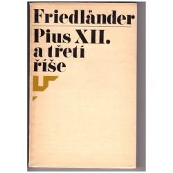 Friedländer, S.: Pius XII. a třetí říše
