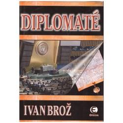 Brož, I.: Diplomaté
