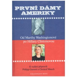Gassert, P., Mauch, Ch.: První dámy Ameriky