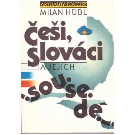Hubl, M.: Češi, Slováci a jejich sousedé