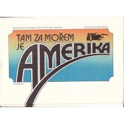 Kašpar, O.: Tam za mořem je Amerika