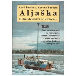 Šimáček, L.: Aljaška Dobrodružství do extrému