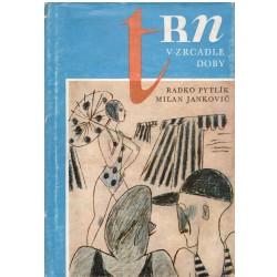 Pytlík R., Jankovič M.: Trn v zrcadle doby