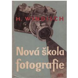 Windisch H.: Nová škola fotografie