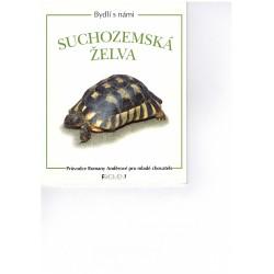 Anděrová, R.: Bydlí s námi: suchozemská želva