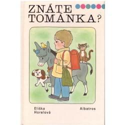 Horelová, E.: Znáte Tománka?