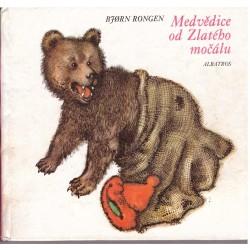 Rongen, B.: Medvědice od Zlatého močálu