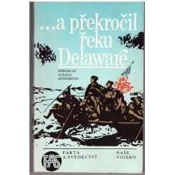 Honzík, M., Honzíková H.: ...a překročil řeku Delaware