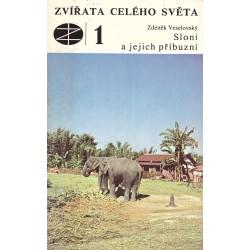 Veselovský, Z.: Zvířata celého světa 1. Sloni a jejich příbuzní