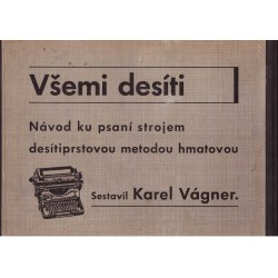 Vágner, K.: Všemi desíti