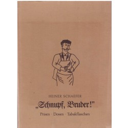 Schaefer, H.: Schnupf, Bruder!