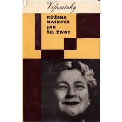 Růženka Nasková - Jak šel život