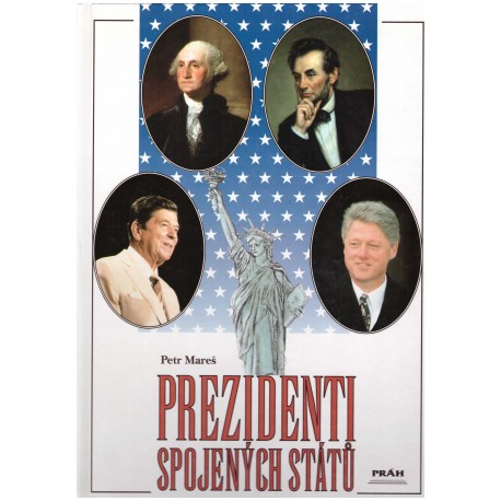 Mareš, P.: Prezidenti Spojených států