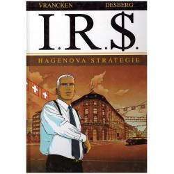 Vrancken, Desberg: I.R.S. - Hagenova strategie