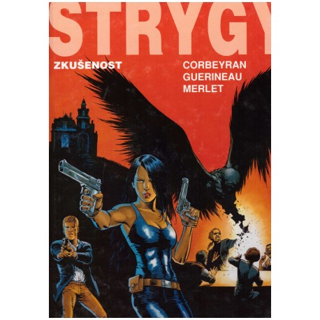 Corbeyran, Guerineau, R.: STRYGY - Zkušenost