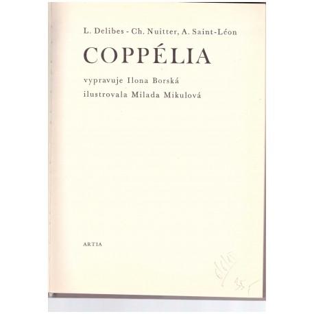 Delibes, L., Nuitter, Ch., Saint-Léon, A.: Coppélia
