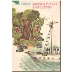 Rannap, J.: Mořská plavba s medvědem