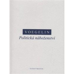 Voegelin, E.: Politická náboženství