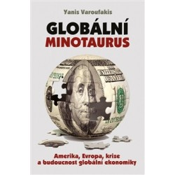 Varoufakis, Y.: Globální Minotaurus