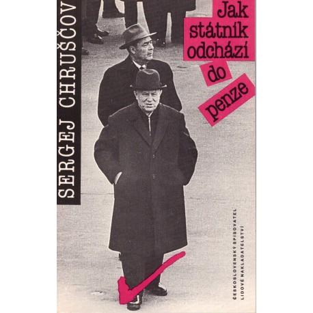 Chruščov, S.: Jak státní odchází do penze