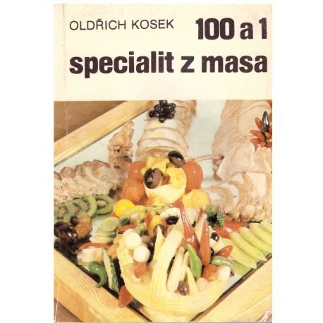 Kosek, O.: 100 a 1 specialit z masa