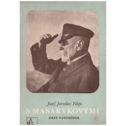 Filipi, J. J.: S Masarykovými. Hrst vzpomínek