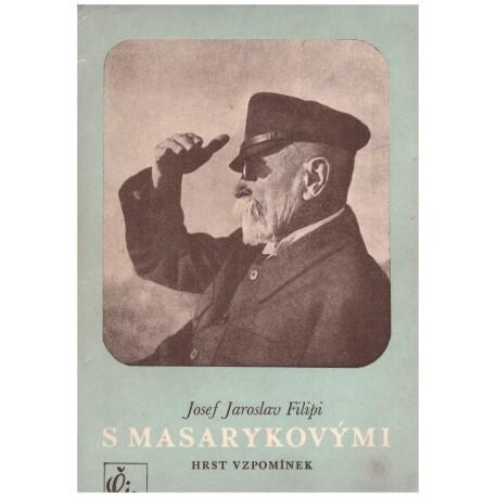 Filipi, J. J.: S Masarykovými